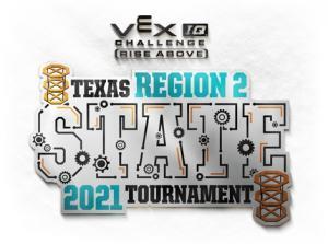 2021 VEX Texas Region 2 State Tournament
