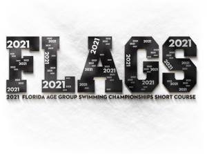 2021 FLAGS SC - Florida Age Group Swimming Champs Short Course