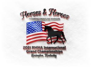 2021 RMHA International Grand Championships