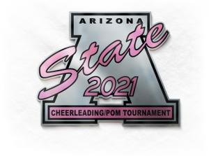 2021 Arizona State Cheerleading/Pom Tournament