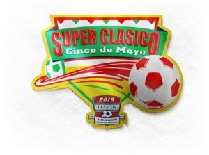 2019 Davis Legacy Super Clasico Cinco de Mayo Edition